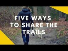 Embedded thumbnail for Trail Etiquette: 5 Simple Ways to Share the Trails