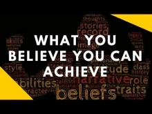 Embedded thumbnail for Believe It To Achieve It